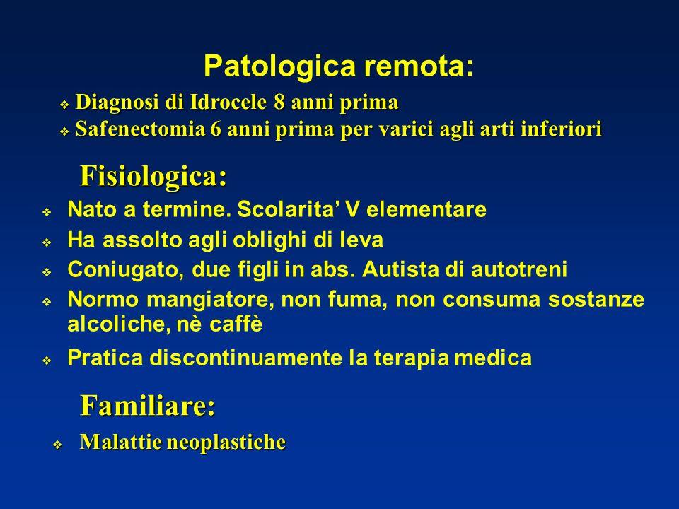 Patologica remota: Nato a termine.