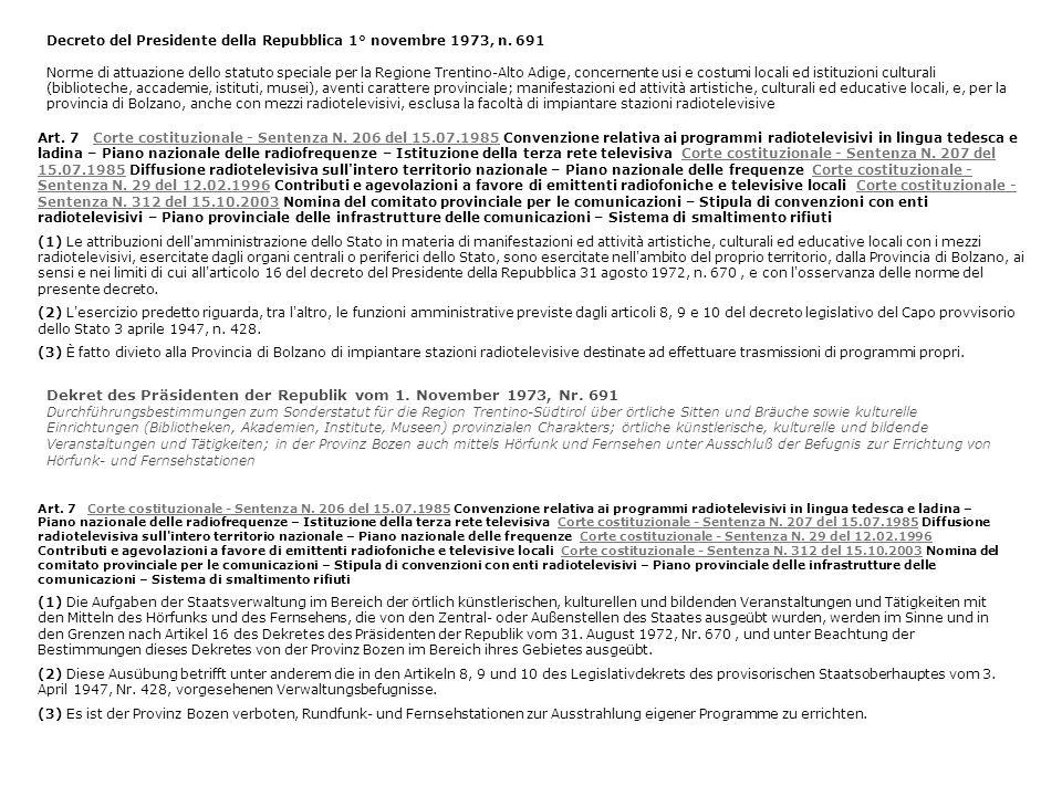 Art. 7 Corte costituzionale - Sentenza N. 206 del 15.07.1985 Convenzione relativa ai programmi radiotelevisivi in lingua tedesca e ladina – Piano nazi