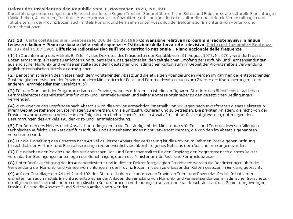 Dekret des Präsidenten der Republik vom 1. November 1973, Nr. 691 Durchführungsbestimmungen zum Sonderstatut für die Region Trentino-Südtirol über ört