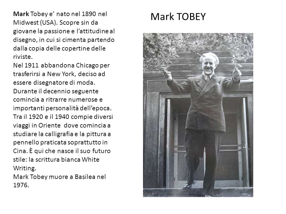Mark TOBEY Mark Tobey e nato nel 1890 nel Midwest (USA).