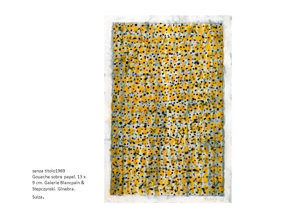 senza titolo1969 Gouache sobre papel. 13 x 9 cm. Galerie Blancpain & Stepczynski. Ginebra. Suiza.