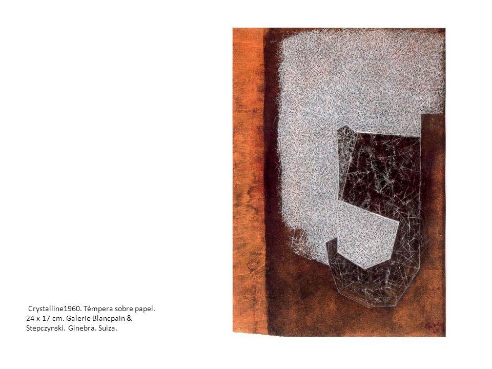 Crystalline1960. Témpera sobre papel. 24 x 17 cm. Galerie Blancpain & Stepczynski. Ginebra. Suiza.