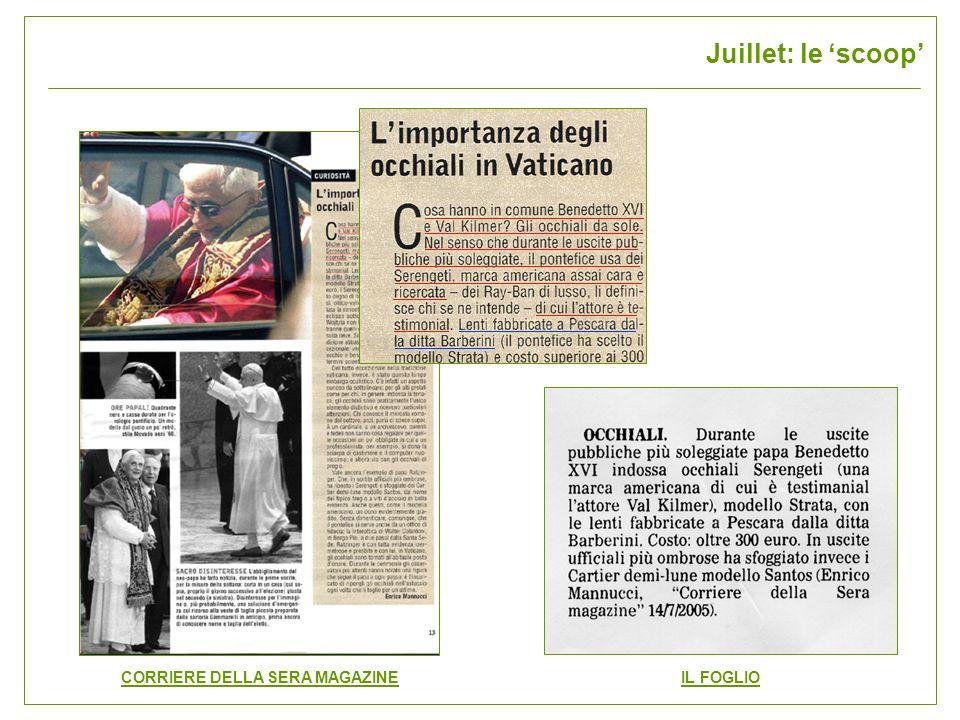 CORRIERE DELLA SERA MAGAZINE IL FOGLIO Juillet: le scoop
