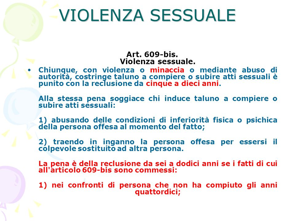 VIOLENZA SESSUALE Art. 609-bis. Violenza sessuale.