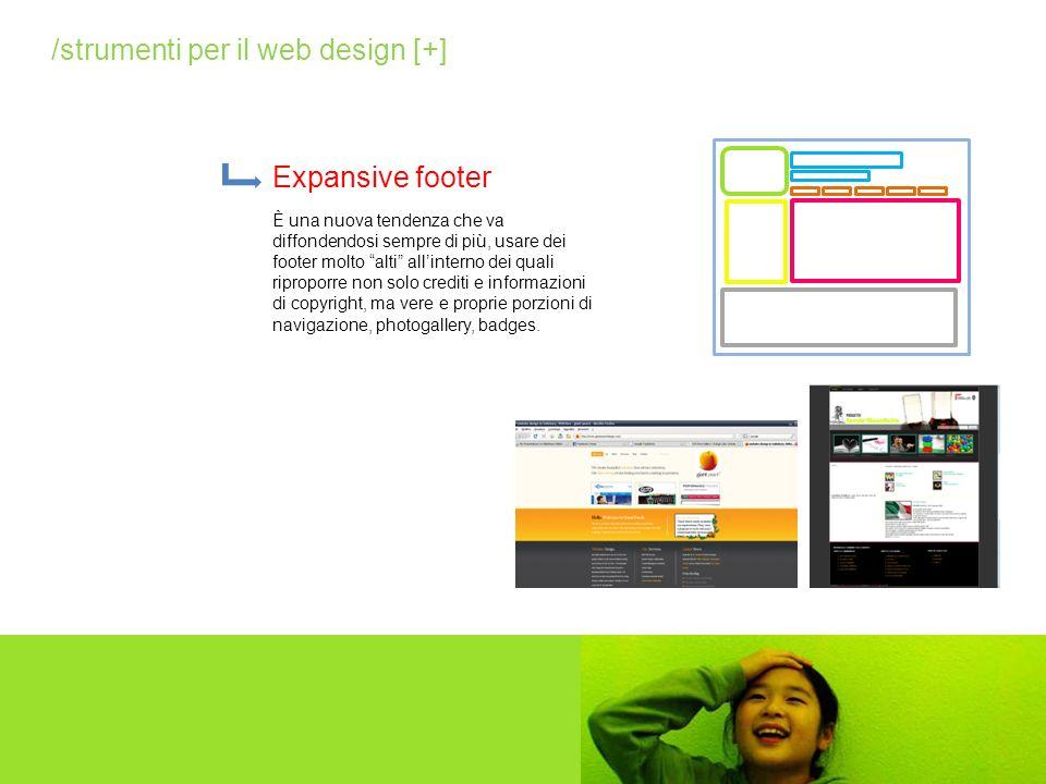 Expansive footer /strumenti per il web design [+] È una nuova tendenza che va diffondendosi sempre di più, usare dei footer molto alti allinterno dei