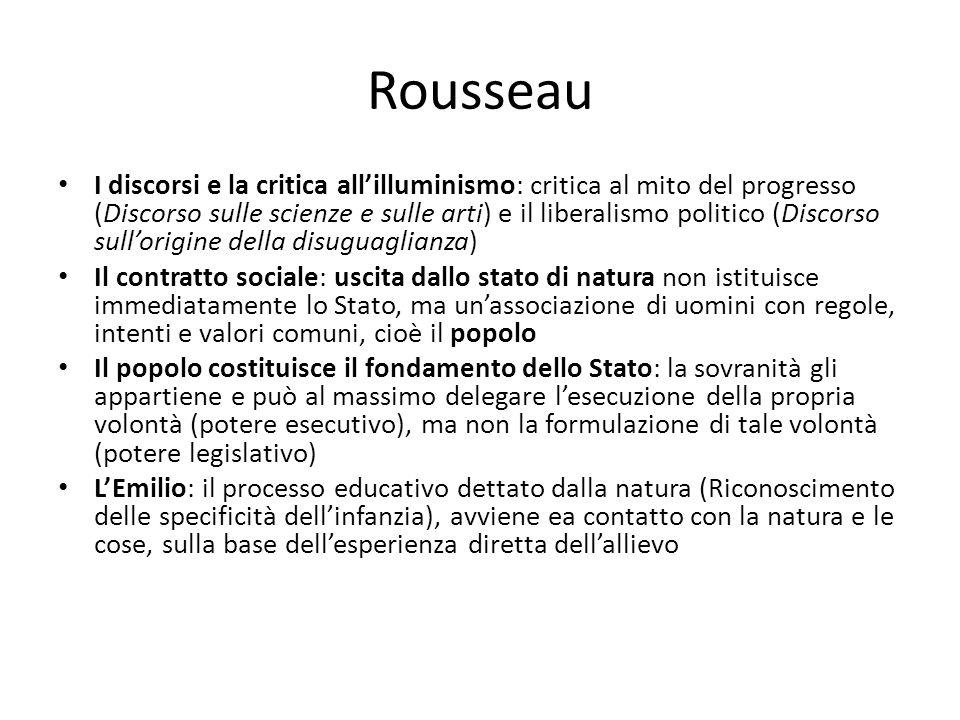 Rousseau I discorsi e la critica allilluminismo: critica al mito del progresso (Discorso sulle scienze e sulle arti) e il liberalismo politico (Discor