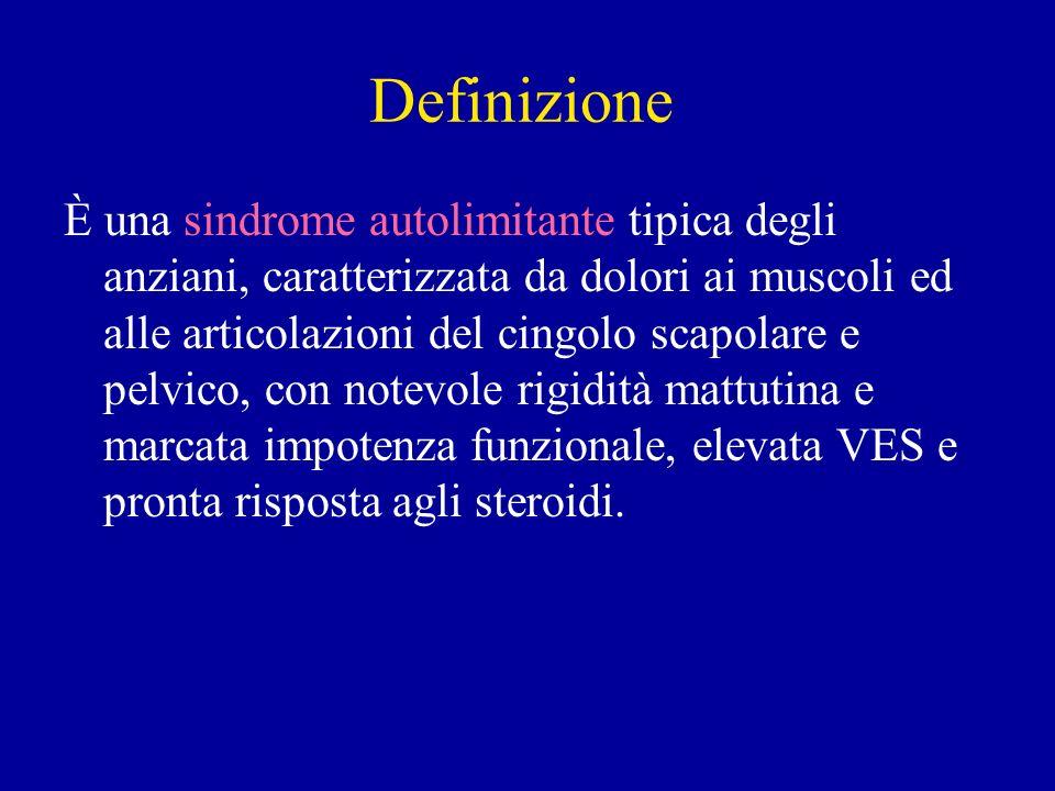 Definizione È una sindrome autolimitante tipica degli anziani, caratterizzata da dolori ai muscoli ed alle articolazioni del cingolo scapolare e pelvi