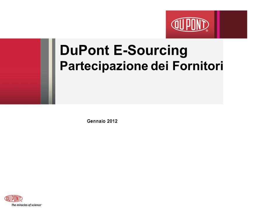 DuPont E-Sourcing Partecipazione dei Fornitori Gennaio 2012