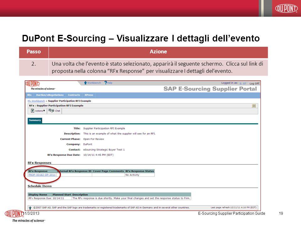 DuPont E-Sourcing – Visualizzare I dettagli dellevento PassoAzione 2.Una volta che levento è stato selezionato, apparirà il seguente schermo.