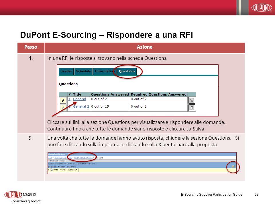 DuPont E-Sourcing – Rispondere a una RFI PassoAzione 4.In una RFI le risposte si trovano nella scheda Questions. Cliccare sul link alla sezione Questi