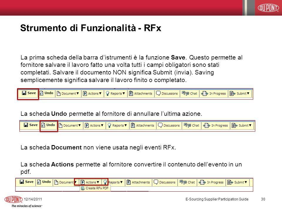 Strumento di Funzionalità - RFx La prima scheda della barra distrumenti è la funzione Save. Questo permette al fornitore salvare il lavoro fatto una v