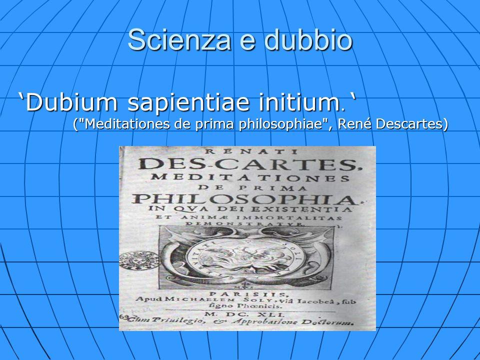 Scienza e dubbio Dubium sapientiae initium. (
