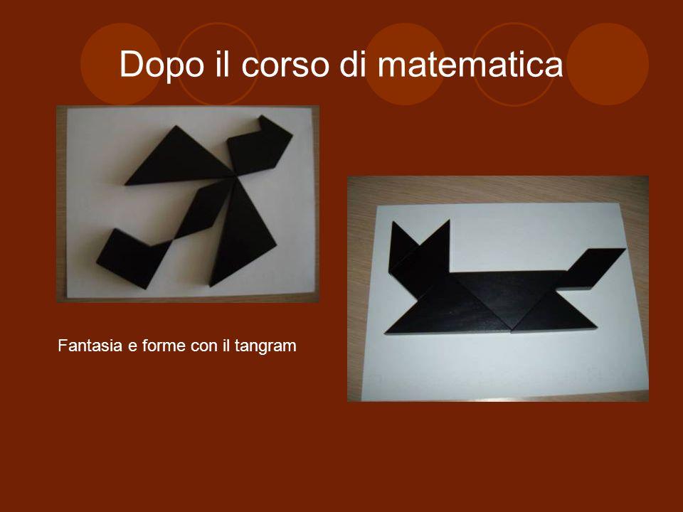 Dopo il corso di matematica Fantasia e forme con il tangram