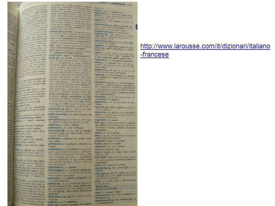 http://www.larousse.com/it/dizionari/italiano -francese