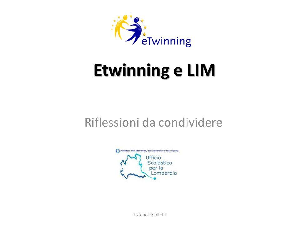 Etwinning e LIM Riflessioni da condividere tiziana cippitelli