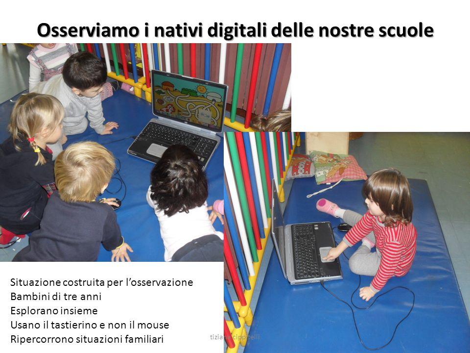 Osserviamo i nativi digitali delle nostre scuole Situazione costruita per losservazione Bambini di tre anni Esplorano insieme Usano il tastierino e no