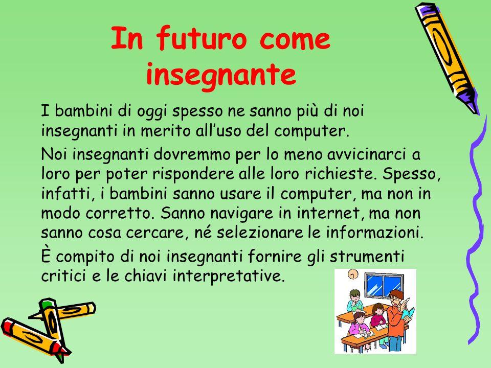 Se utilizzato in modo corretto il computer è un ottimo strumento per sviluppare il ragionamento, la logica e la creatività nel bambino.