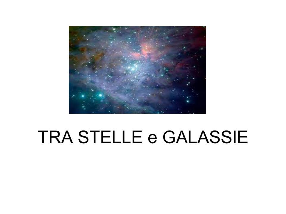 TRA STELLE e GALASSIE