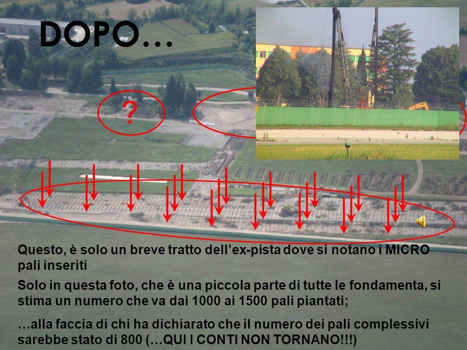 DOPO… Questo, è solo un breve tratto dellex-pista dove si notano i MICRO pali inseriti ?.