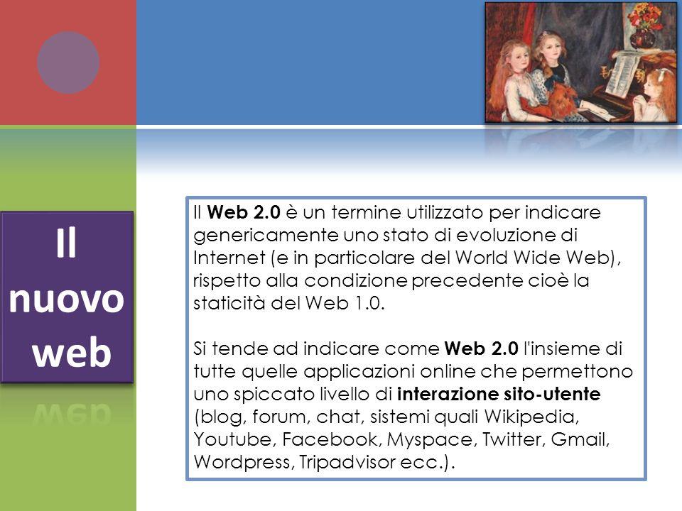 Il Web 2.0 è un termine utilizzato per indicare genericamente uno stato di evoluzione di Internet (e in particolare del World Wide Web), rispetto alla