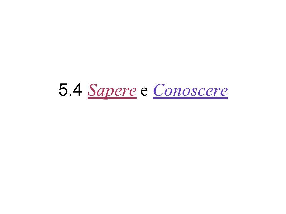 5.4 Sapere e Conoscere