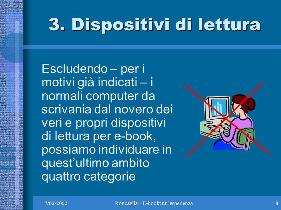 17/02/2002Roncaglia – E-book: unesperienza18 3.