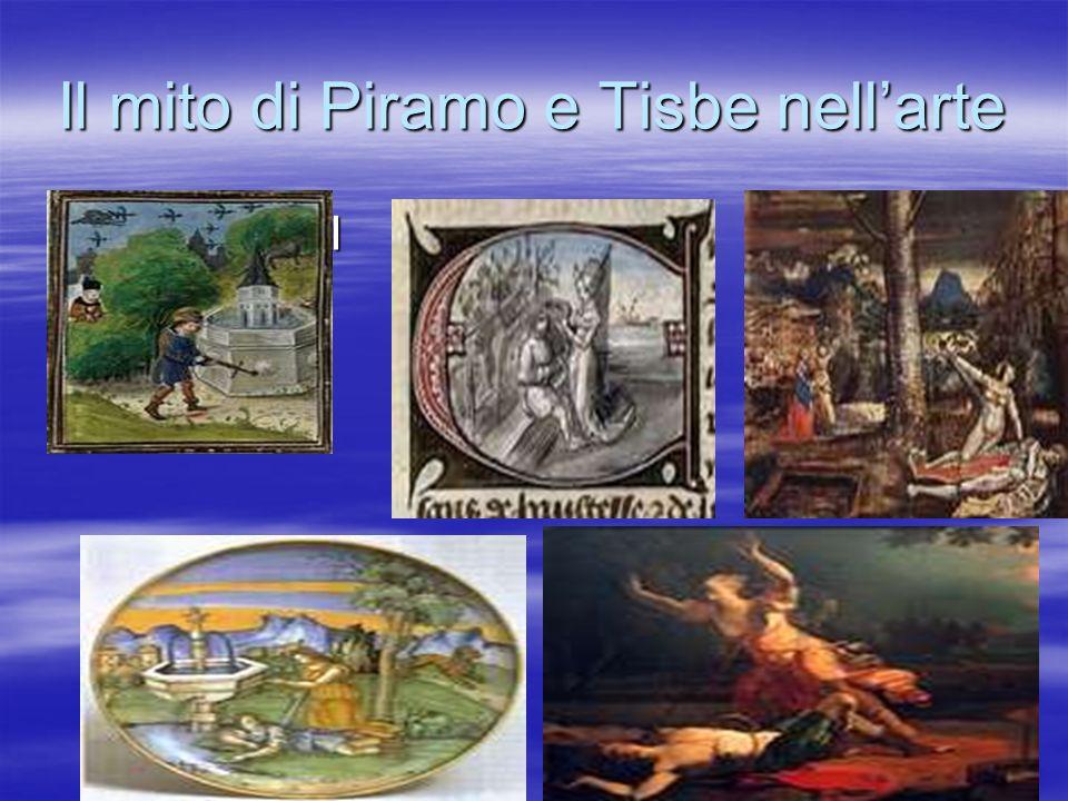 Il mito di Piramo e Tisbe nellarte IMMAGINI IMMAGINI