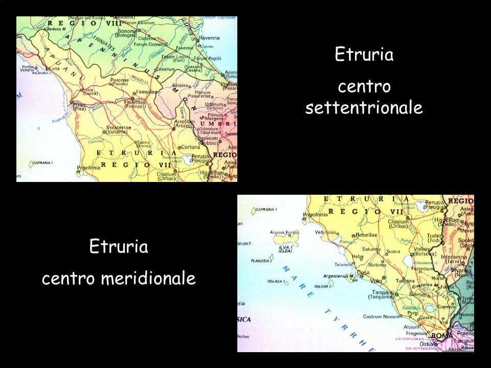 Maria Giulia PoggiEtruschi. Storia e civiltà17 Etruria centro settentrionale Etruria centro meridionale
