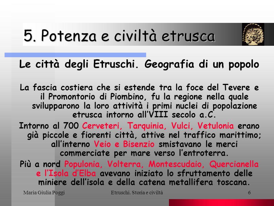 Maria Giulia PoggiEtruschi.Storia e civiltà27 5.