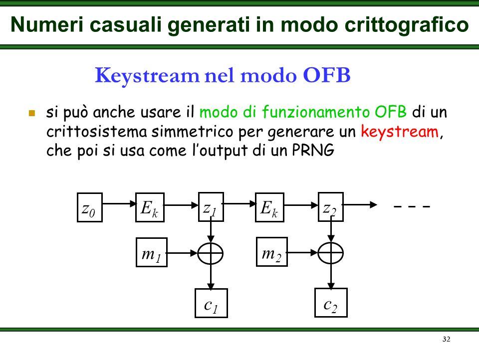 31 per rafforzare ulteriormente lo schema si può usare una sequenza di input più complicata C C+1 ENC contatore con periodo N x i = E k m (C+1) master