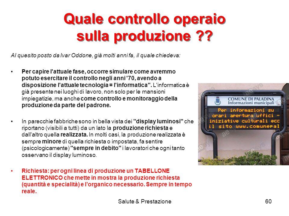 Salute & Prestazione60 Quale controllo operaio sulla produzione ?.