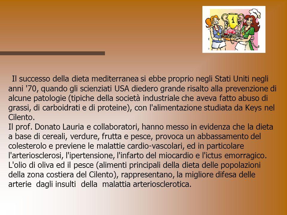 Il successo della dieta mediterranea si ebbe proprio negli Stati Uniti negli anni '70, quando gli scienziati USA diedero grande risalto alla prevenzio