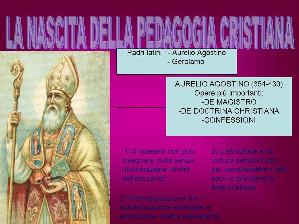 ORA ET LABORA Nella regola di San Benedetto si affronta il problema sulleducazione degli adulti che volontariamente si fanno monaci e dei bambini che fin da piccoli sono destinati al monastero.