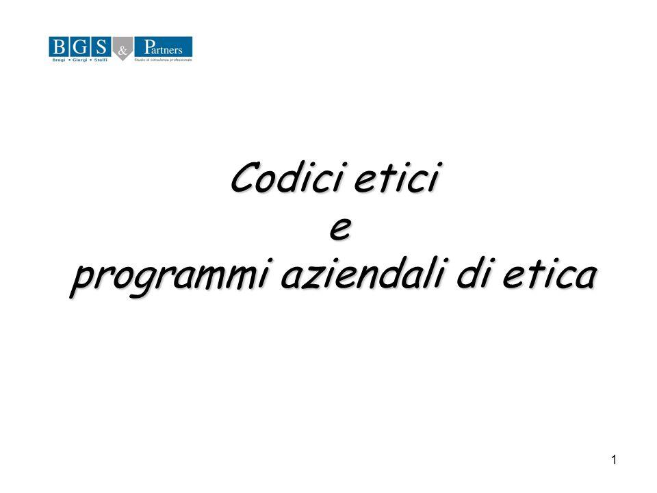 1 Codici etici e programmi aziendali di etica