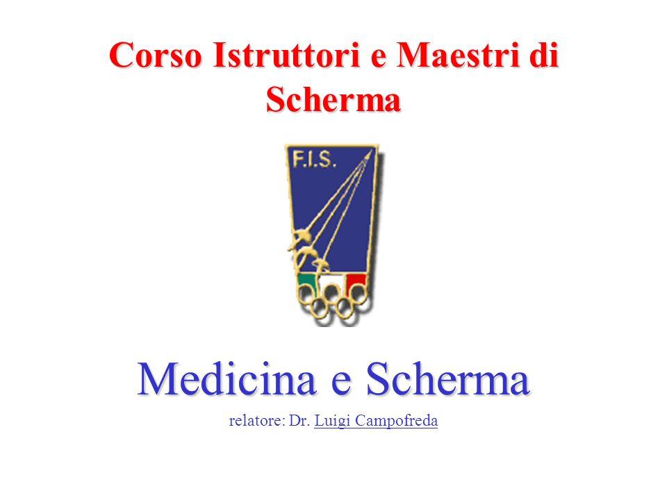 Corso Istruttori e Maestri di Scherma Medicina e Scherma relatore: Dr. Luigi Campofreda