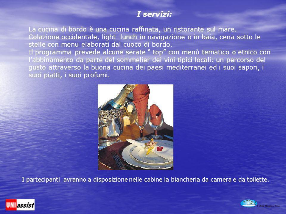 La cucina di bordo è una cucina raffinata, un ristorante sul mare.