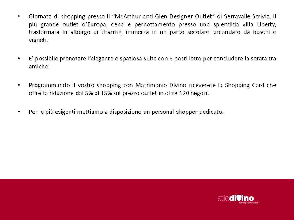 Giornata di shopping presso il McArthur and Glen Designer Outlet di Serravalle Scrivia, il più grande outlet dEuropa, cena e pernottamento presso una