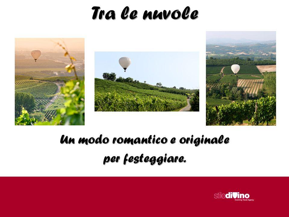 Tra le nuvole Un modo romantico e originale per festeggiare.