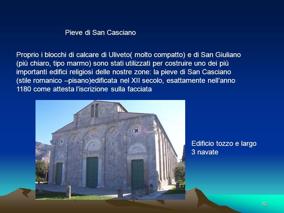 17 Campanile di Cascina XII-XIII sec. Calcare Uliveto Laterizio Base robusta Ingresso mediante una scala