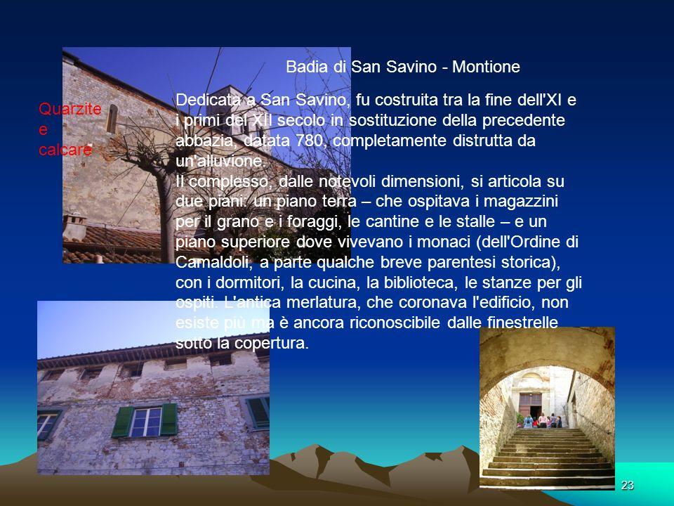 22 Chiesa di Marcianella (San Miniato) Calcare cavernoso Buche pontaie Campanile a vela Piccola chiesa di campagna Unica aula, senza abside