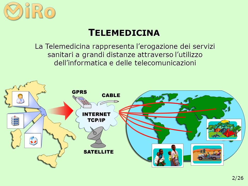 2/26 La Telemedicina rappresenta lerogazione dei servizi sanitari a grandi distanze attraverso lutilizzo dellinformatica e delle telecomunicazioni T E