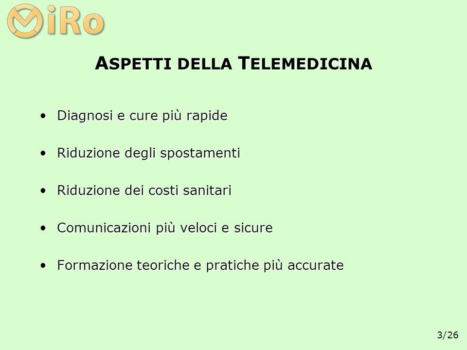 4/26 A MBITO Delocalizzazione dei servizi sanitariDelocalizzazione dei servizi sanitari Teleconsulto e telerefertazioneTeleconsulto e telerefertazione Integrazione dei sistemi informativi sanitariIntegrazione dei sistemi informativi sanitari
