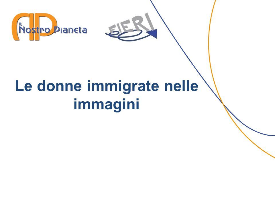 Le donne immigrate nelle immagini