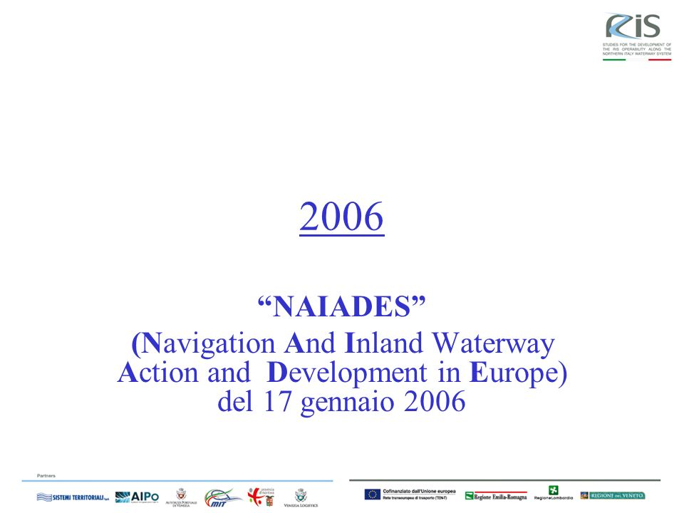 2006 NAIADES (Navigation And Inland Waterway Action and Development in Europe) del 17 gennaio 2006