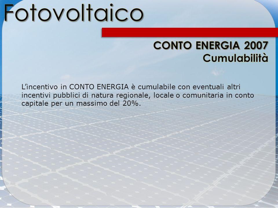 Lincentivo in CONTO ENERGIA è cumulabile con eventuali altri incentivi pubblici di natura regionale, locale o comunitaria in conto capitale per un mas