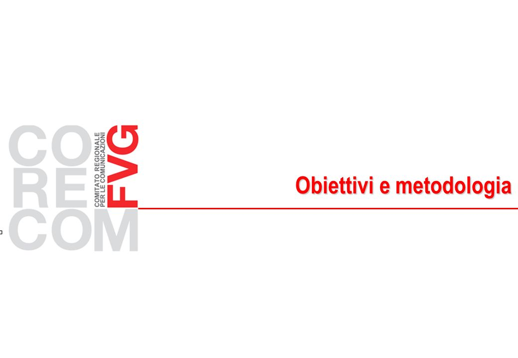 Obiettivi e metodologia