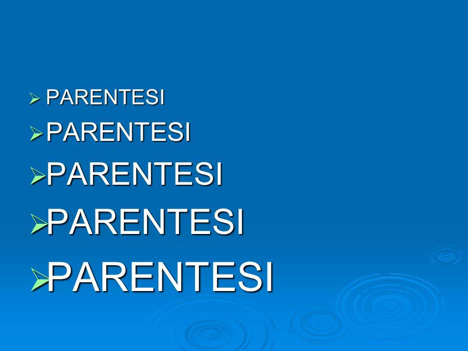 PARENTESI PARENTESI