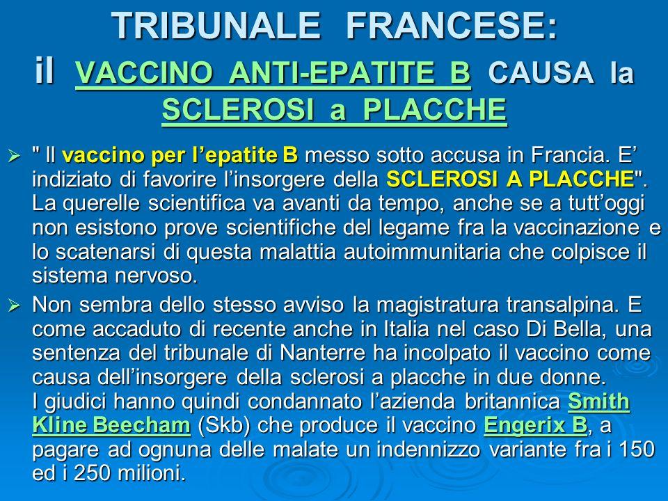 TRIBUNALE FRANCESE: il VACCINO ANTI-EPATITE B CAUSA la SCLEROSI a PLACCHE