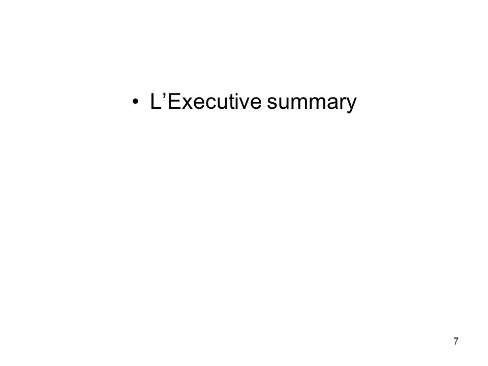 7 LExecutive summary
