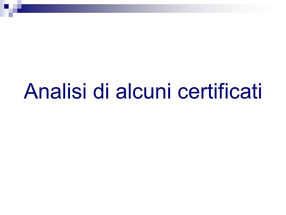 Analisi di alcuni certificati